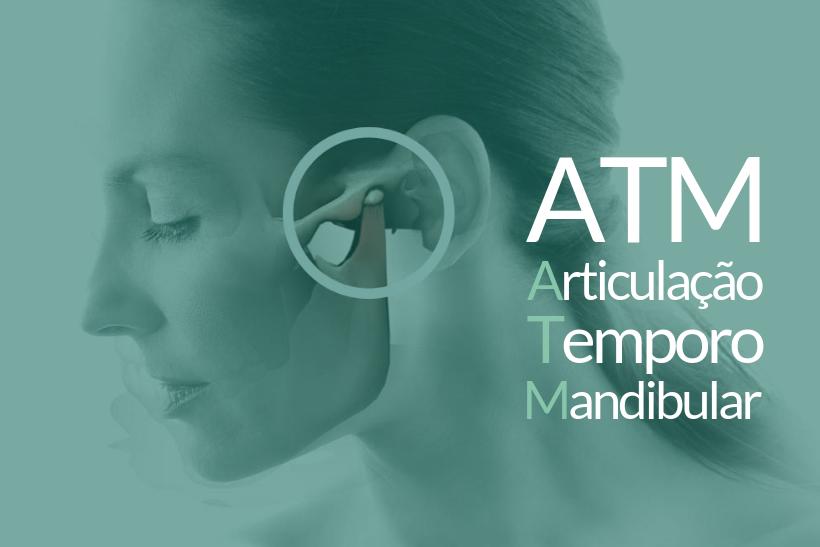 ATM - Articulação Temporo Mandibular